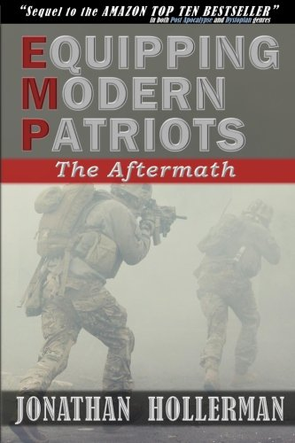 EMP: Equipping Modern Patriots: The Aftermath (Volume 2)