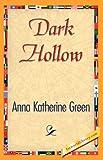 Dark Hollow, Anna Katherine Green, 1421845032