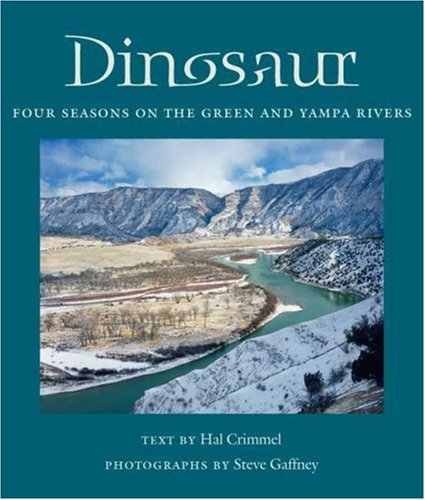 Dinosaur: Four Seasons on the Green and Yampa Rivers (Desert Places)