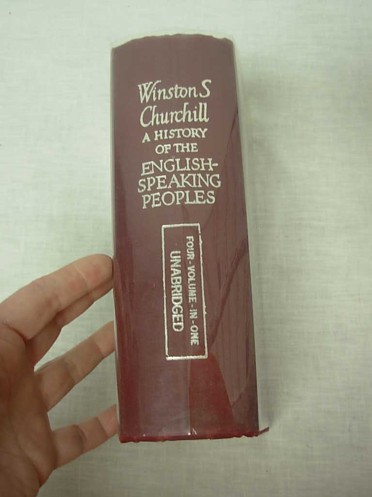 A History of the English-Speaking Peoples, Four-Volume-in-one Unabridged, Churchill, Winston S.