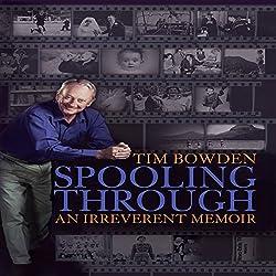 Spooling Through - An Irreverent Memoir