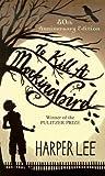 To Kill a Mockingbird[TO KILL A MOCKINGBIRD 50/E][Prebound]