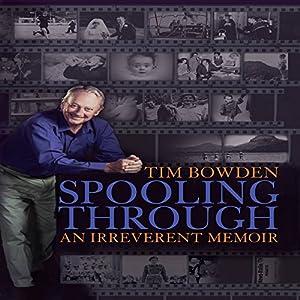 Spooling Through - An Irreverent Memoir Audiobook