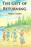 The Gift of Returning, Margaret Nordeen, 1495362531