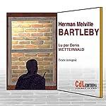 Bartleby | Herman Melville