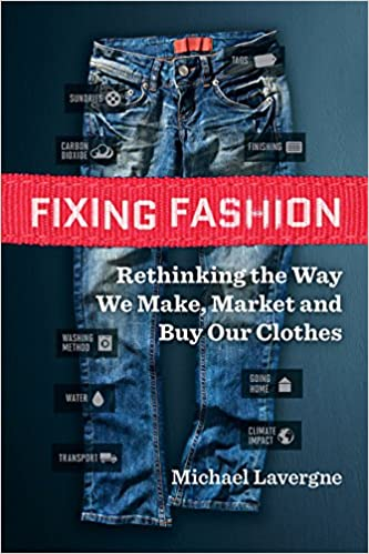 Rethinking the Way We Make Market and Buy Our Clothes Fixing Fashion