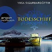 Todesschiff (Dóra Guðmundsdóttir 6) | Yrsa Sigurðardóttir