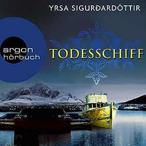 Todesschiff (Dóra Guðmundsdóttir 6) Hörbuch