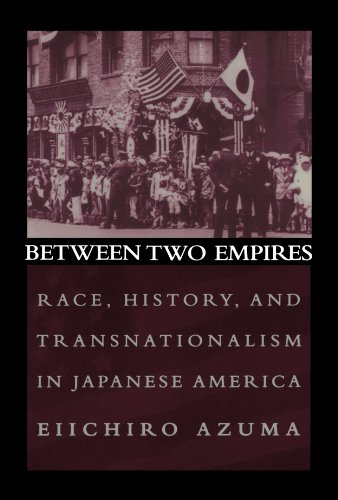 Between Two Empires: Race, History, and Transnationalism in Japanese America (Examples Of Nationalism In The United States)