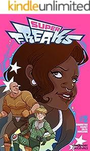 Superfreaks #2 (of 5) (comiXology Originals)