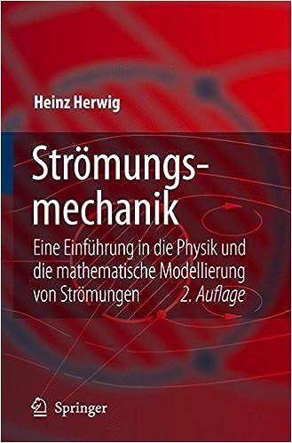 strmungsmechanik az eine systematische einordnung von begriffen und konzepten der strmungsmechanik vieweg praxiswissen german edition