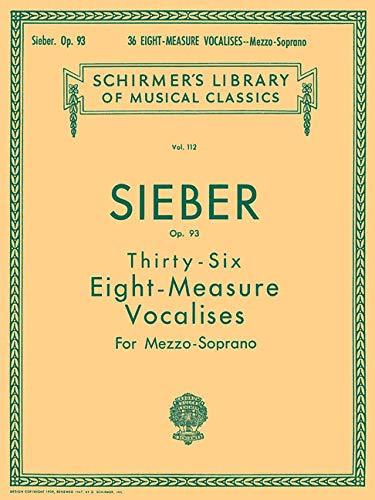 (36 Eight-Measure Vocalises, Op. 93: Schirmer Library of Classics Volume 112)
