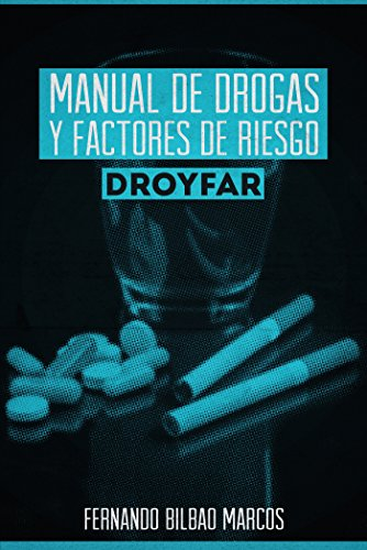 Manual De Drogas Y Factores De Riesgo Droyfar (Spanish Edition) by [Marcos,