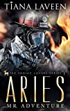 Aries - Mr. Adventure: The 12 Signs of Love (The Zodiac Lovers Series Book 4)
