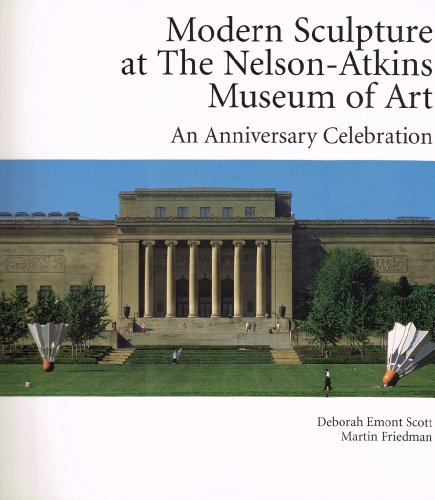 Descargar Libro Modern Sculpture At The Nelson-atkins Museum Of Art: An Anniversary Celebration Deborah Emont Scott