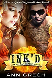 Ink'd (A Hollyoak Sisters Novel Book 1)