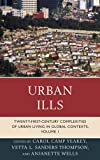 img - for Urban Ills: Twenty-first-Century Complexities of Urban Living in Global Contexts (Volume 1) book / textbook / text book