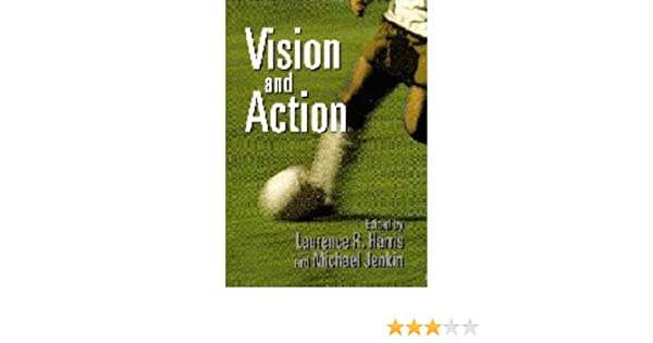 [(Vision and Action)] [Author: Laurence R. Harris] published on (October, 1998): Amazon.com: Books