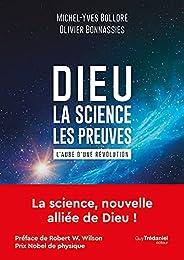Dieu - la science - les preuves : L'aube d'une révolution (French