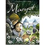 Queen Margot: Age of Innocence v. 1 (Paperback) - Common