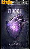 Ripper (Teen Horror/Science Fiction) (Book #3 in The Riser Saga)