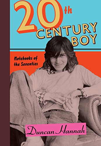 20th Century Photo - Twentieth-Century Boy: Notebooks of the Seventies