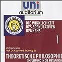 Die Wirklichkeit des spekulativen Denkens (Theoretische Philosophie 1) Hörbuch von Godehard Brüntrup Gesprochen von: Godehard Brüntrup