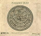 Pleiades' Dust