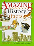 img - for Amazing History Facts by Richard Tames (1997-06-03) book / textbook / text book