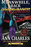 Meanwhile, Back in Deadwood (Deadwood Humorous Mystery) (Volume 6)