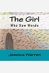 The Girl Who Saw Words Paperback