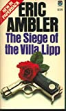 The Siege of the Villa Lipp, Eric Ambler, 0816165408