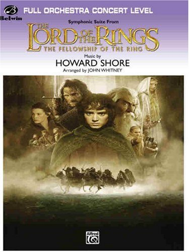 Read Online The Lord of the Rings: Full Orchestra Concert Level: The Fellowship of the Ring (Pop Concert Full Orchestra) PDF