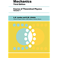 Mechanics: Volume 1 (Course of Theoretical Physics S)