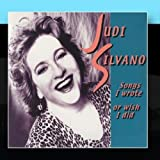 Songs I Wrote Or Wish I Did by Judi Silvano (2010-12-30)