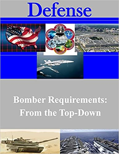 Bomber Requirements: From the Top-Down (Defense)