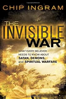 the invisible war study guide what every believer needs to know rh amazon com The Invisible War Barnhouse Chip Ingram Bible Studies