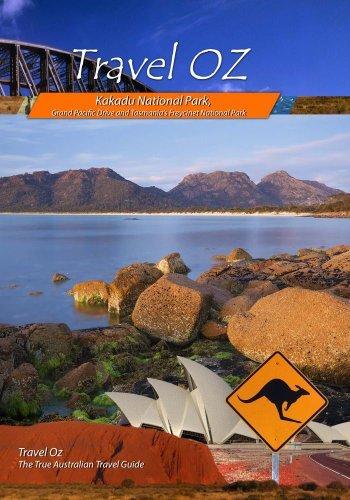 Kakadu National Park, Grand Pacific Drive and Tasmania's Freycinet National Park