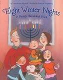 Eight Winter Nights, Laura Krauss Melmed, 081185552X