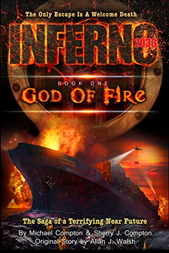 14a7600f13f97a Amazon.com  Inferno 2033  Book One  God of Fire eBook  Michael ...