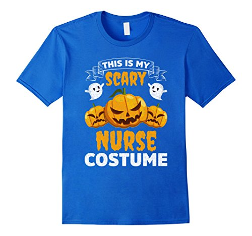 Mens This Is My Scary Nurse Costume Funny Halloween Shirt Medium Royal Blue