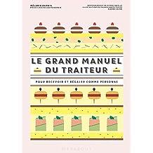 GRAND MANUEL DU TRAITEUR (LA)