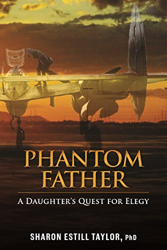 Phantom Father: A Daughter's Quest for Elegy (A Fathers Quest compare prices)