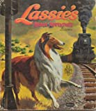 Lassie's Brave Adventure - Authorized Edition Featuring Lassie, the Famous Dog Starred in MGM Pictures. See Lassie Now on Television