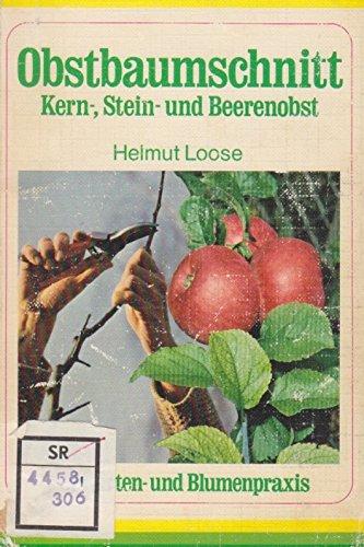 Obstbaumschnitt. Kern-, Stein- und Beerenobst.