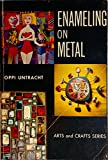img - for Enameling on Metal [Arts and Crafts Series] book / textbook / text book