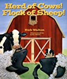 Herd of Cows! Flock of Sheep!, Rick Walton, 1586851535