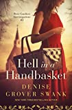 Hell in a Handbasket: Rose Gardner Investigations #3