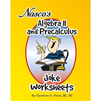 nasco tb20656t algebra ii and precalculus joke worksheets 61 page book grades 9. Black Bedroom Furniture Sets. Home Design Ideas