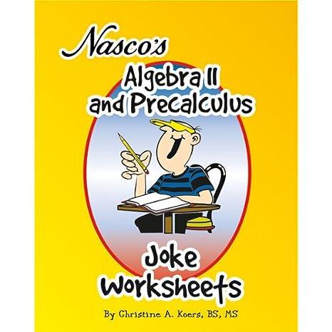 Free Worksheets education com free worksheets : Amazon.com: Nasco TB20656T Algebra II and Precalculus Joke ...